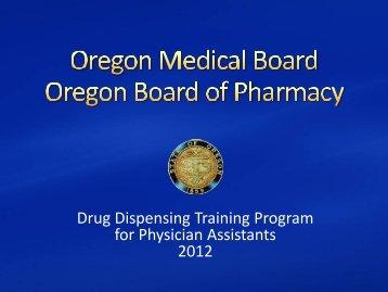 PA Drug Dispensing Training Program - State of Oregon