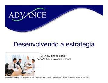 Desenvolvendo a estratégia - Advance Marketing
