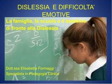 Dislessia e difficoltà emotive a cura della Dott
