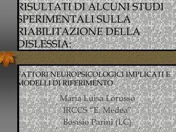 risultati di alcuni studi sperimentali sulla riabilitazione della dislessia