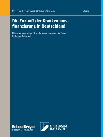Die Zukunft der Krankenhaus- finanzierung in Deutschland