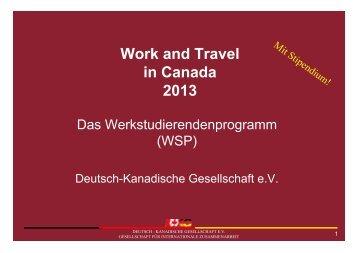 Work and Travel in Canada 2013 - Deutsch-Kanadische Gesellschaft