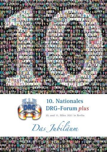 10. Nationales DRG-Forumplus 10. und 11. März 2011 in Berlin ...