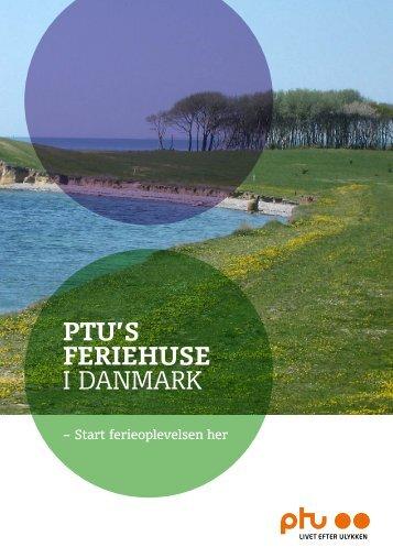 PTU's ferieHUse i Danmark