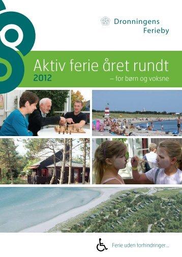 Aktiv ferie året rundt - Dronningens Ferieby