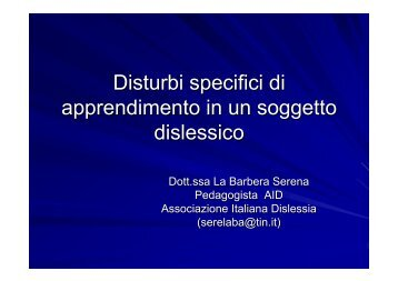 Disturbi specifici di apprendimento in un soggetto dislessico