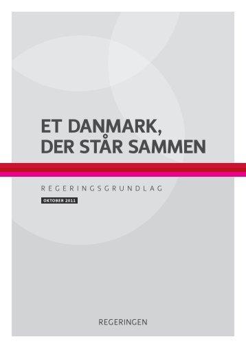 """Regeringsgrundlaget """"Et Danmark, der står sammen"""""""