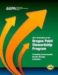 2011 Evaluation of the Oregon Paint Stewardship Program - US ...