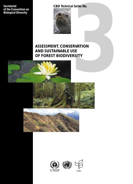 Assessment, Conservation and Sustainable Use of Forest Biodiversity