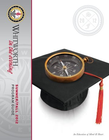 Summer & Fall 2012 (PDF) - Whitworth University