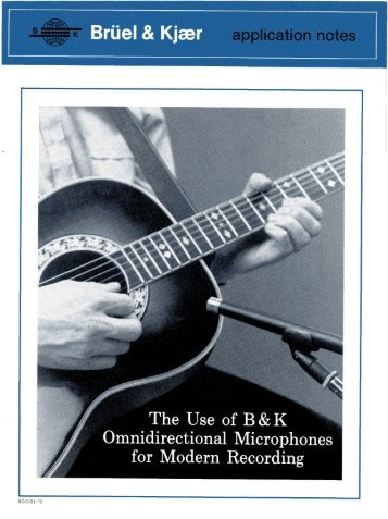 The Use of B&K Omnidirectional Microphones for Modern Recording
