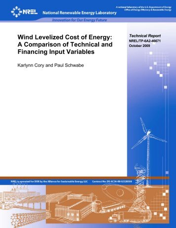 Wind Levelized Cost of Energy: A Comparison of Technical ... - NREL