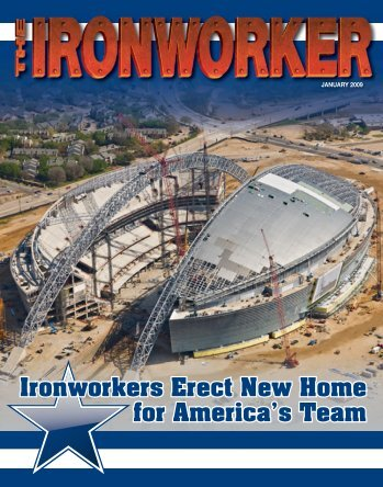 Ironworkers Erect New Home for America's Team