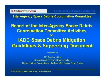 IADC Space Debris Mitigation Guidelines & Supporting Document