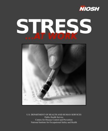 STRESS...At Work - Centers for Disease Control and Prevention