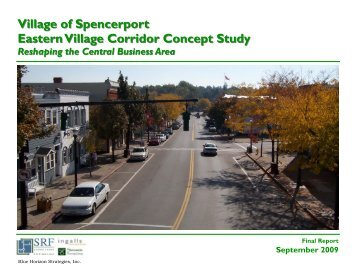 Village of Spencerport Eastern Village Corridor Concept Study