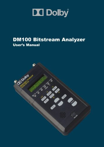 DM100 Bitstream Analyzer User's Manual - Dolby Laboratories Inc.