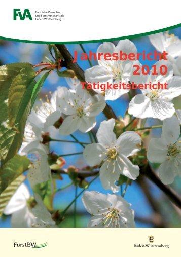 Jahresbericht 2010 Tätigkeitsbericht - Forstliche Versuchs