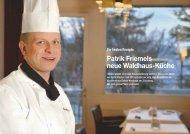 Patrik Friemels neue Waldhaus-Küche - Hotellerie et Gastronomie ...