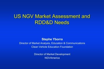 U.S. NGV Market Assessment and RDD&D Needs - EERE