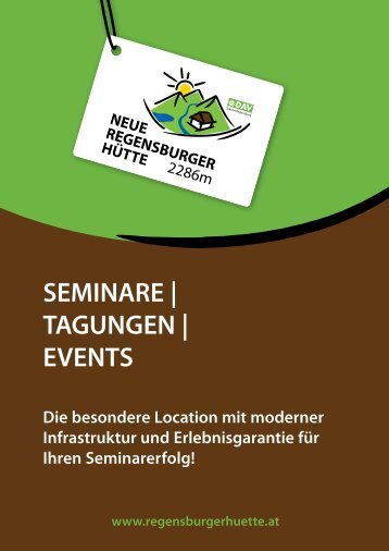 Seminare Tagungen Events Neue Regensburger Hütte