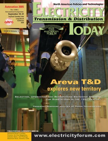 Areva T&D Areva T&D - Electricity Today Magazine