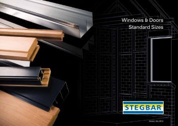 Windows & Doors Standard Sizes - Stegbar Australia