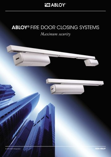 ABLOY® FIRE DOOR CLOSING SYSTEMS