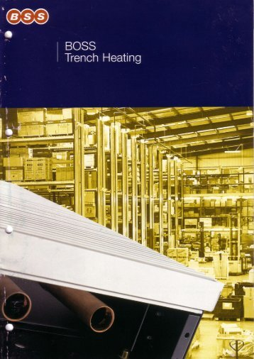 BOSS Trench Heating - BSS Industrial