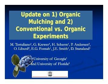 Update on 1) Organic Mulching and 2) Conventional vs. Organic ...