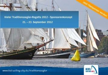 Kieler Traditionssegler-Regatta 2012 - Sponsorenkonzept 21. – 23 ...