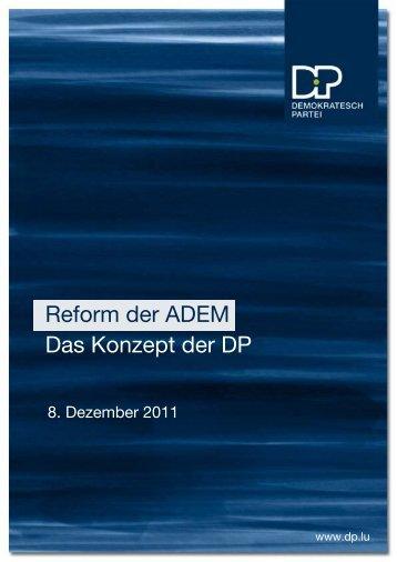 Reform der ADEM: Das Konzept der DP (pdf