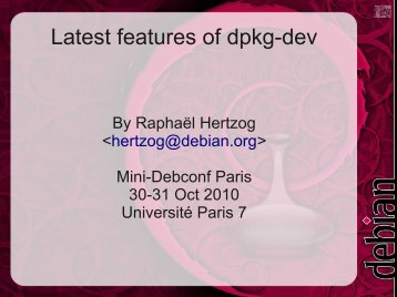 Latest features of dpkg-dev