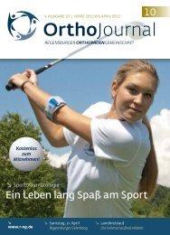 10 Ortho Journal - Regensburger OrthopädenGemeinschaft