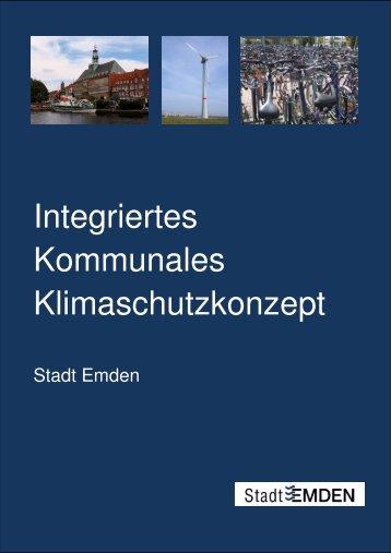 Integriertes Kommunales Klimaschutzkonzept - Stadt Emden