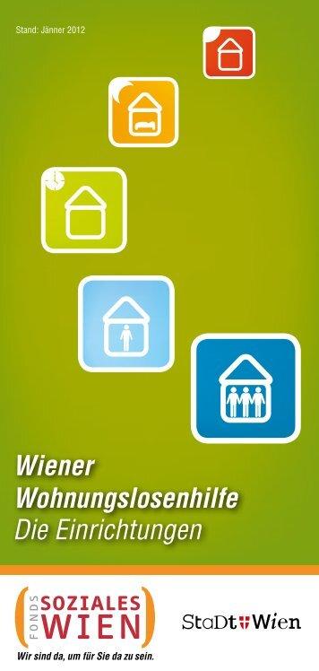 Wiener Wohnungslosenhilfe Die Einrichtungen - Fonds Soziales Wien