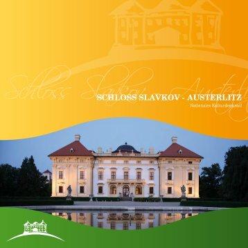 Schloss Slavkov – Austerlitz - Zámek Slavkov - Austerlitz