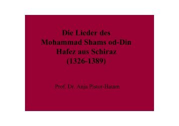Die Lieder des Mohammad Shams od-Din Hafez aus Schiraz (1326 ...