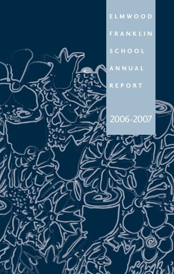 ELMWOOD FRANKLIN SCHOOL ANNUAL REPORT - The Elmwood ...