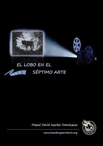 EL LOBO EN EL SÉPTIMO ARTE - Asociación Hombre y Territorio