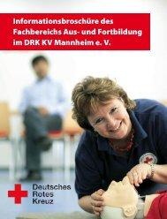 Fortbildung für Betriebssanitäter - DRK-Kreisverband Mannheim e.V.