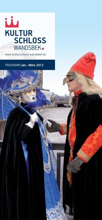 PROGRAMM Jan.–märz 2013 - Kulturschloss Wandsbek