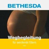 Wegbegleitung für werdende Eltern - Ev. Krankenhauses Bethesda ...