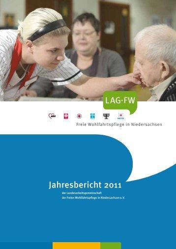 Jahresbericht 2011 L A G·FW - LAG der Freien Wohlfahrtspflege in ...