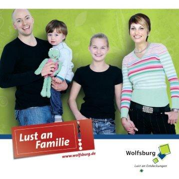 Broschüre Lust an Familie (*PDF - 3,87 MB - Wolfsburg