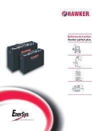 Performances et fiabilités maximales – Capacités ... - EnerSys-Hawker
