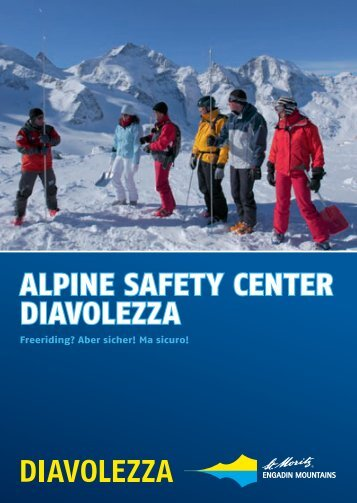 ALPINE SAFETy CENTER DIAVOLEzzA - Engadin St. Moritz