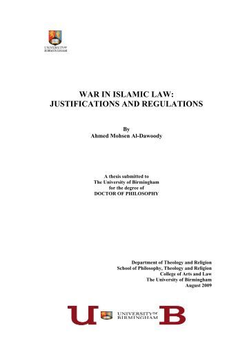 war in islamic law: justifications and regulations - eTheses ...