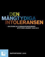 Rapport om Den mångtydiga intoleransen - Forum för levande historia