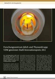 Forschungszentrum Jülich und ThyssenKrupp VDM gewinnen Stahl ...